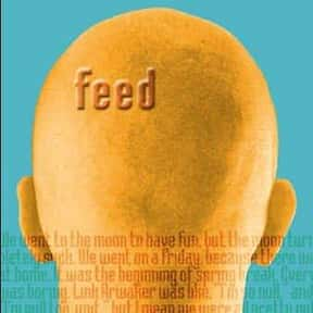 Feed is listed (or ranked) 15 on the list If You've Read Any Of These Young Adult Novels/Series, You're Probably Ready For The Apocalypse