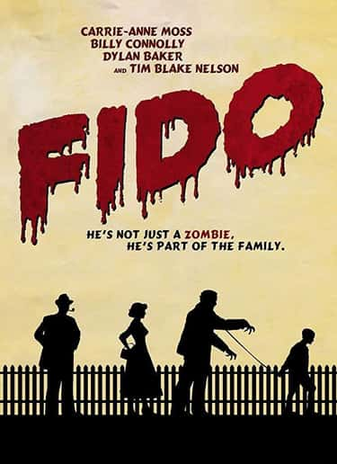 Fido is listed (or ranked) 2 on the list What to Watch If You Love 'Fear the Walking Dead'
