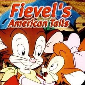 "Fievel's American Tails is listed (or ranked) 15 on the list The Best ""American"" TV Shows"