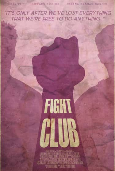 Fight Club is listed (or ranked) 2 on the list Minimalist Movie Posters For True Film Nerds