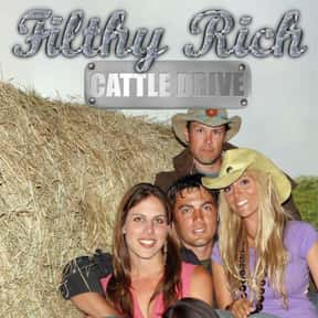 Filthy Rich: Cattle Drive is listed (or ranked) 13 on the list The Best E! TV Shows