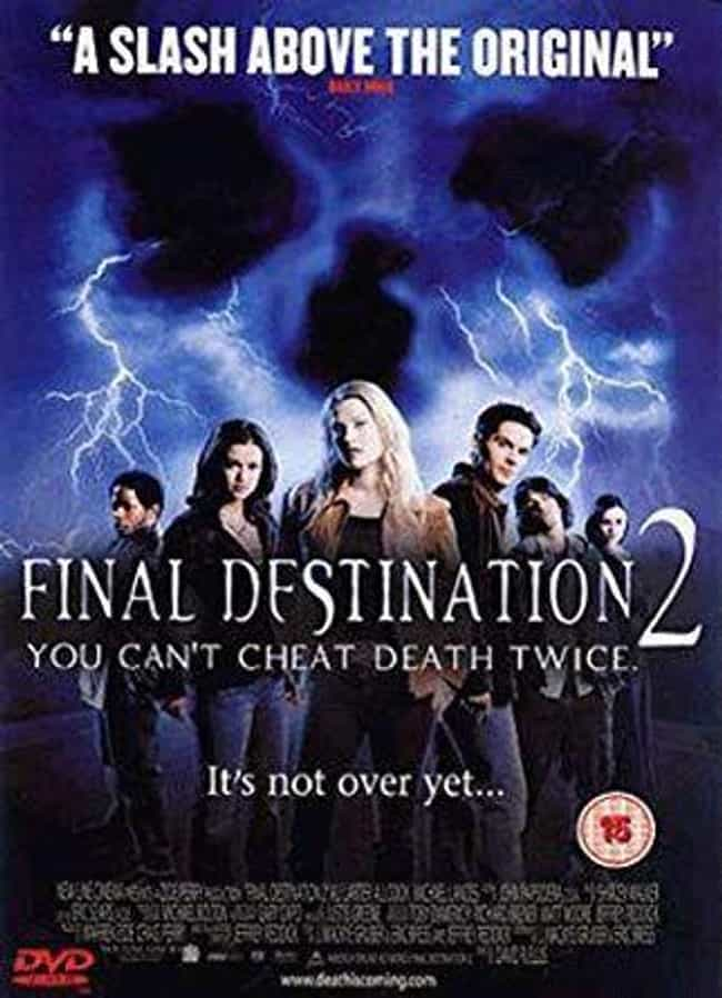 Final Destination 2 is listed (or ranked) 3 on the list The Best 'Final Destination' Movies