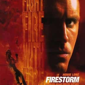 Firestorm is listed (or ranked) 23 on the list The Best '90s Disaster Movies