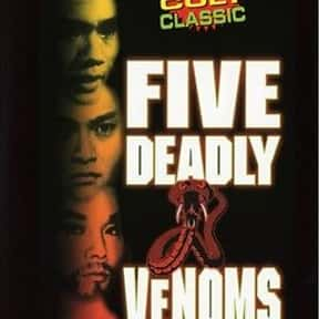 Five Deadly Venoms is listed (or ranked) 11 on the list Entertainment Weekly's Top 50 Cult Movies