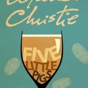Five Little Pigs is listed (or ranked) 6 on the list The Best Agatha Christie Books of All Time