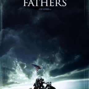 Flags of Our Fathers is listed (or ranked) 9 on the list The Best Movies Directed by Clint Eastwood
