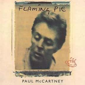 Flaming Pie is listed (or ranked) 2 on the list The Best Paul McCartney Albums of All Time