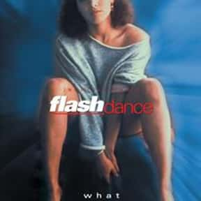 Flashdance is listed (or ranked) 21 on the list Movies with the Best Soundtracks