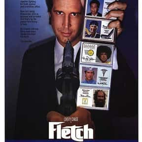 Fletch is listed (or ranked) 22 on the list The Best Movies to Have Playing During a Party