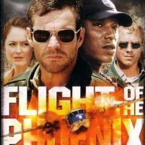 Flight of the Phoenix is listed (or ranked) 15 on the list The Best Action & Adventure Movies Set in the Desert