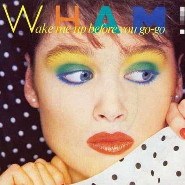 WHAM! - Wake Me Up Befor... is listed (or ranked) 4 on the list 21 Most Embarassing Songs Friends Can Find On Your IPod