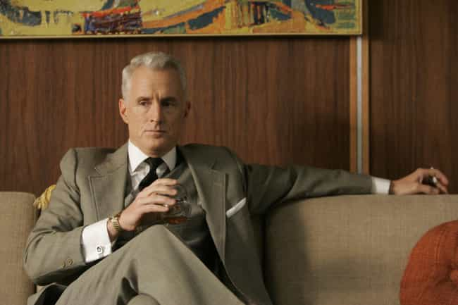 """""""Have a drink, it'l... is listed (or ranked) 4 on the list The 25 Most Sexist Roger Sterling Quotes"""
