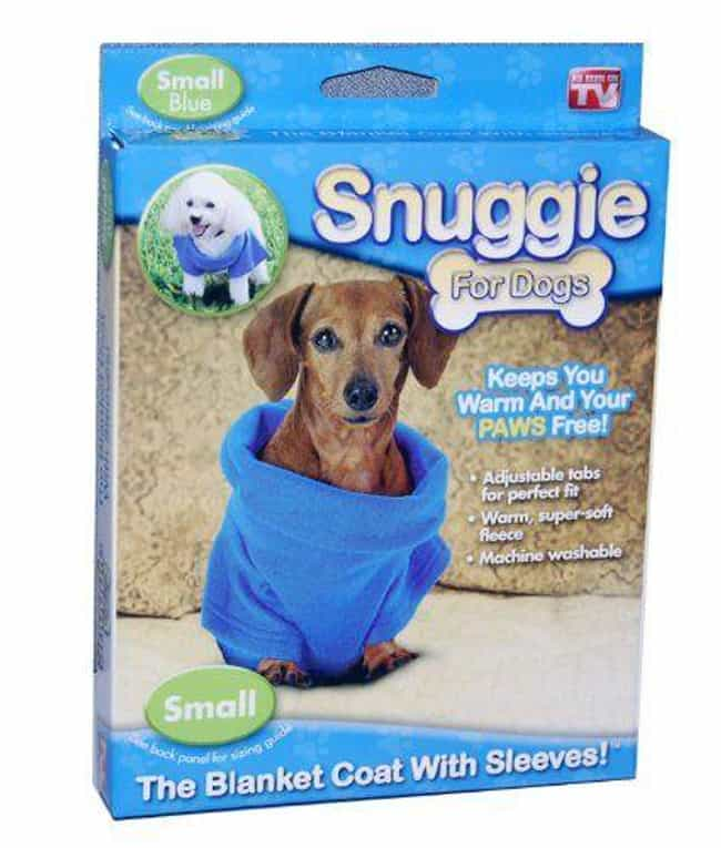 The Dog Snuggie is listed (or ranked) 2 on the list The Most Insane Pet Products for Crazy Owners