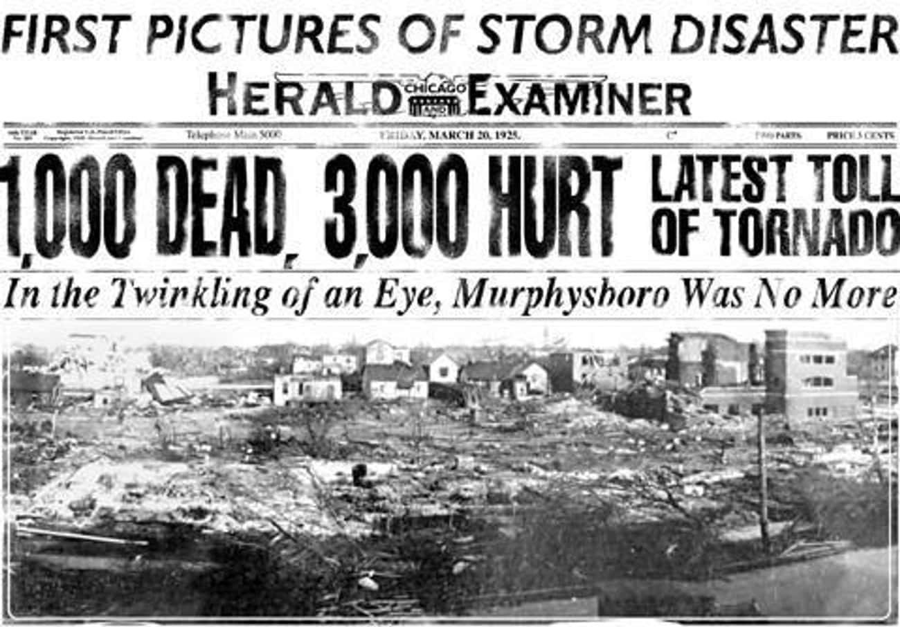 The Tri-State Tornado is listed (or ranked) 4 on the list The Worst Tornadoes in History