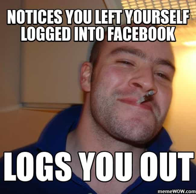 Good Guy Greg on Facebook is listed (or ranked) 1 on the list The Very Best of the Good Guy Greg Meme