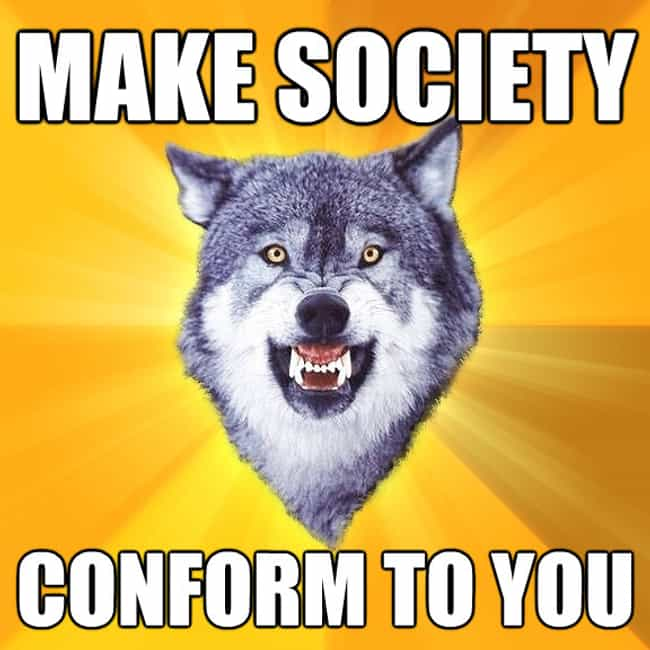 The 20 Very Best of the Courage Wolf Meme