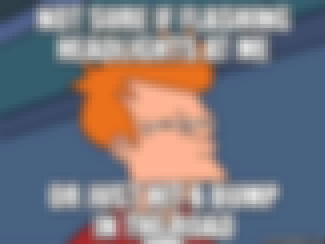 Fry on Headlights is listed (or ranked) 6 on the list The Very Best of the Futurama Fry Meme