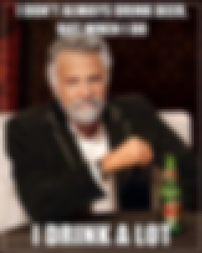 The Most Interesting Man on Be... is listed (or ranked) 1 on the list The Very Best of the Most Interesting Man in the World Meme