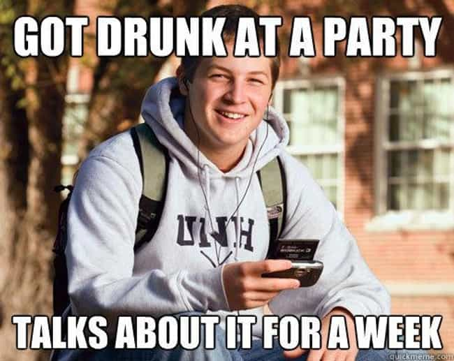 College Freshman Meme Brags Ab... is listed (or ranked) 4 on the list The Very Best of the College Freshman Meme