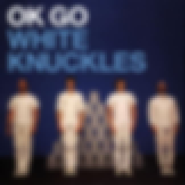 White Knuckles is listed (or ranked) 3 on the list The Very Best OK Go Videos