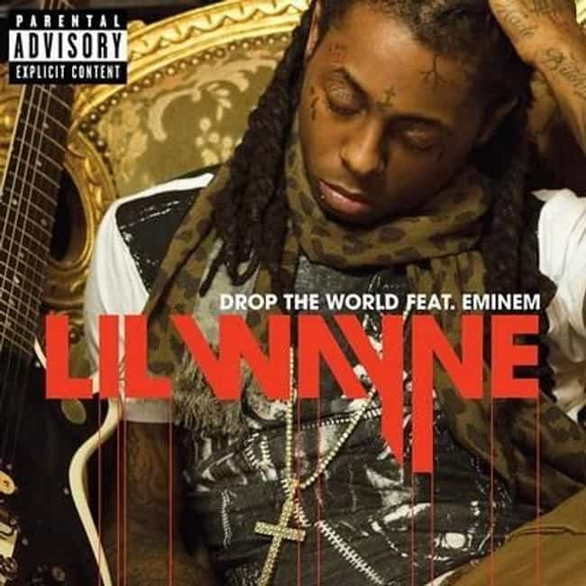 Lil Wayne - Drop The World ft.... is listed (or ranked) 3 on the list The Best Lil Wayne Music Videos