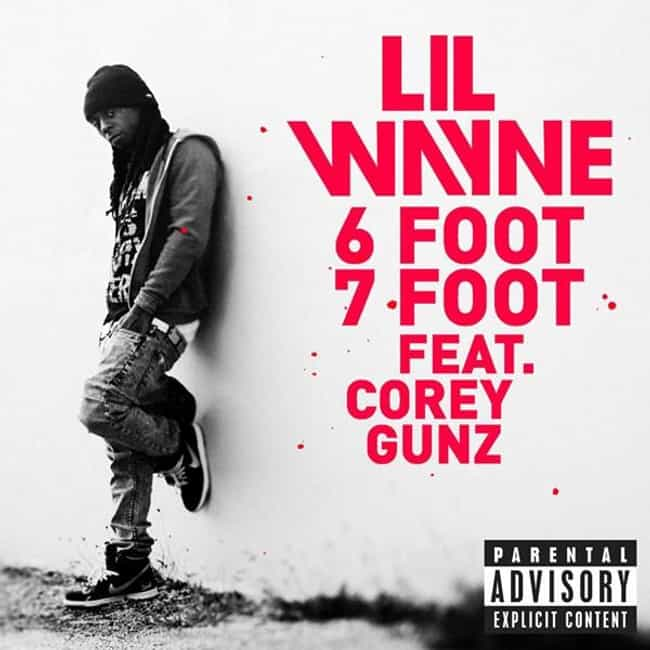 Lil Wayne - 6 Foot 7 Foot (Exp... is listed (or ranked) 1 on the list The Best Lil Wayne Music Videos