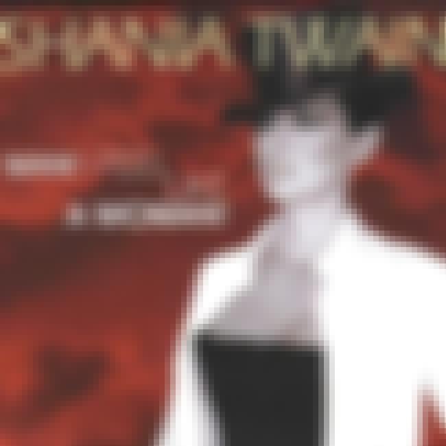 Shania Twain - Man! I Feel Lik... is listed (or ranked) 2 on the list The Best Shania Twain Music Videos