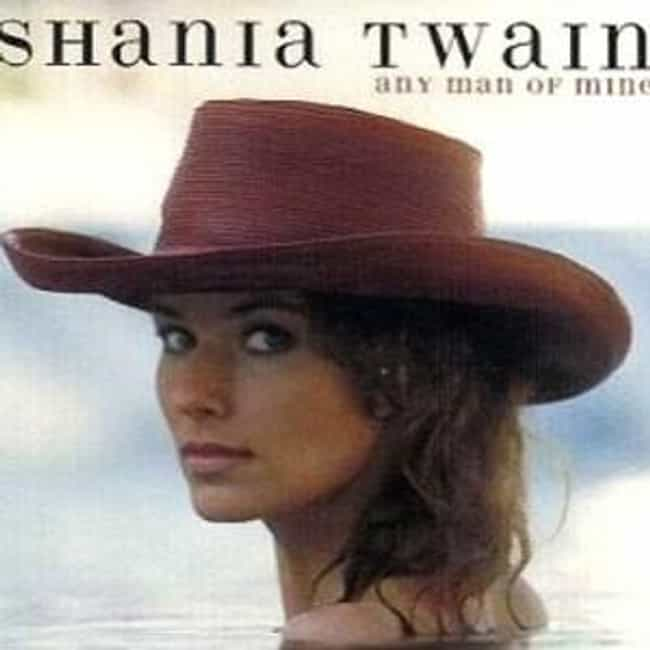 Shania Twain - Any Man Of Mine is listed (or ranked) 1 on the list The Best Shania Twain Music Videos