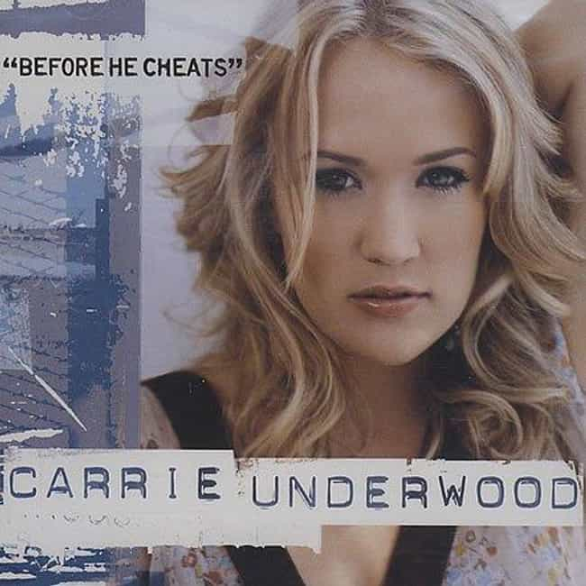 Before He Cheats by Carr... is listed (or ranked) 7 on the list The Top Country Music Videos