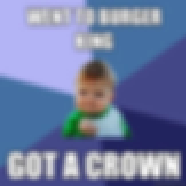 Success Kid Is Royalty is listed (or ranked) 8 on the list The Very Best of the Success Kid Meme