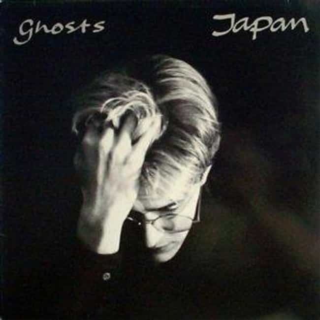 Japan - Ghosts is listed (or ranked) 4 on the list The Good Natured's Top 10 British Artists from the 80s