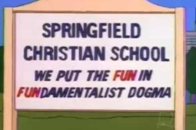 The Church Signs is listed (or ranked) 2 on the list The Greatest 'Simpsons' Religion Jokes