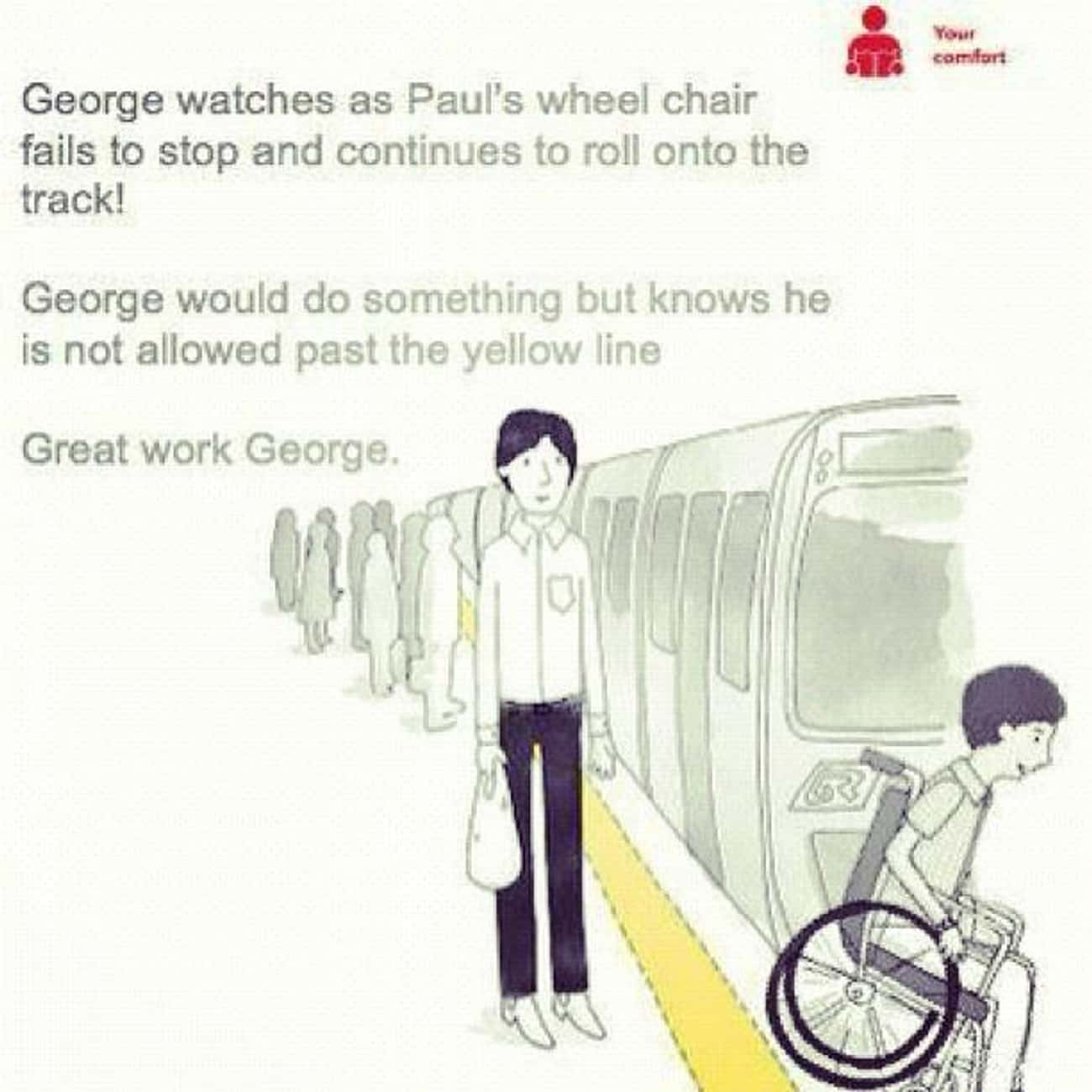 George Follows the Rules is listed (or ranked) 1 on the list The Best of the Queensland Rail Ad Meme