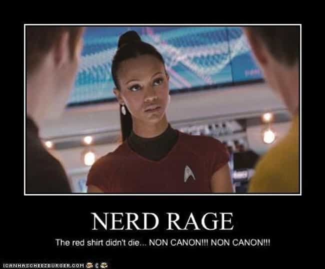 It Invented Nerd Rage is listed (or ranked) 4 on the list 7 Ways Star Trek Changed the World