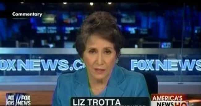 Liz Trotta: Women in the... is listed (or ranked) 2 on the list The 9 Most Horribly Insensitive Republican Rape Comments