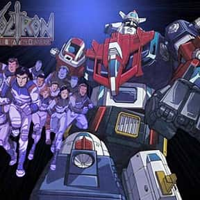 Voltron is listed (or ranked) 24 on the list The Greatest Robots of All Time