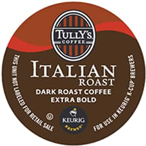 Tully's Italian Roast Extra Bo is listed (or ranked) 20 on the list The Best K-Cup Flavors