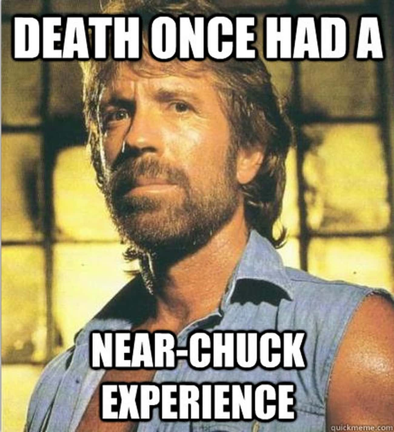 Near Chuck Experience is listed (or ranked) 1 on the list The 18 Funniest Chuck Norris Jokes of All Time