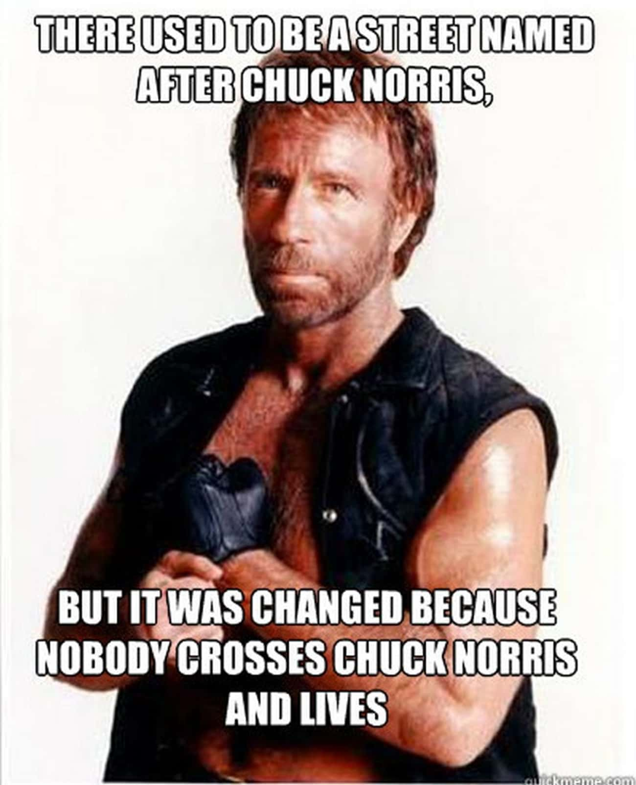 Cross With Caution is listed (or ranked) 4 on the list The 18 Funniest Chuck Norris Jokes of All Time