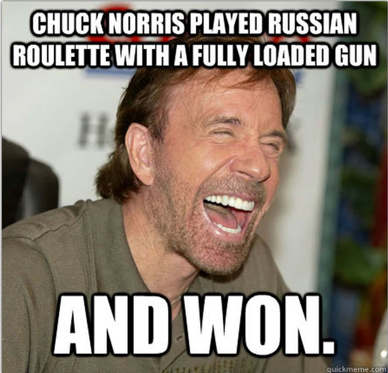 A Game Of Russian Roulette is listed (or ranked) 3 on the list The 18 Funniest Chuck Norris Jokes of All Time