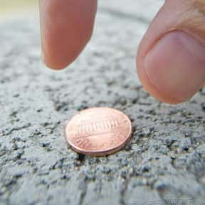 Lucky Penny is listed (or ranked) 6 on the list The Superstitions You Secretly Believe