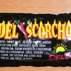 Del Taco Del Scorcho Sauce is listed (or ranked) 3 on the list The Best Fast Food Hot Sauces