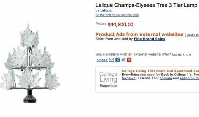 An Arguably Tree-Shaped Lamp T... is listed (or ranked) 2 on the list The Most Expensive Everyday Items You Can Find on Amazon