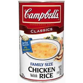 Campbell's Chicken with Ri is listed (or ranked) 6 on the list The Best Kinds of Campbell's Soups That Are Mmm, Mmm Good