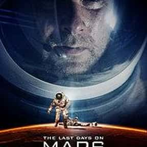The Last Days On Mars is listed (or ranked) 23 on the list The Best Liev Schreiber Movies