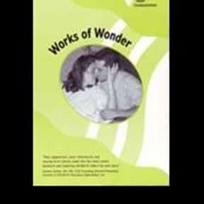 Works of Wonder is listed (or ranked) 14 on the list The Best Documentaries About Pregnancy
