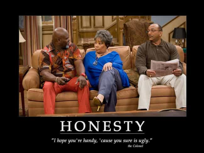 They're Honest With You.... is listed (or ranked) 1 on the list The 5 Signs of a True Best Friend