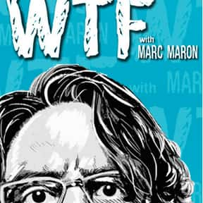 WTF With Marc Maron is listed (or ranked) 14 on the list The Funniest Apps For Your Smartphone