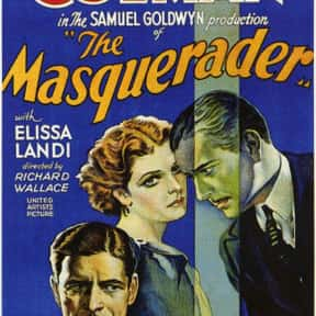 The Masquerader is listed (or ranked) 21 on the list The Best Plays Based on Books
