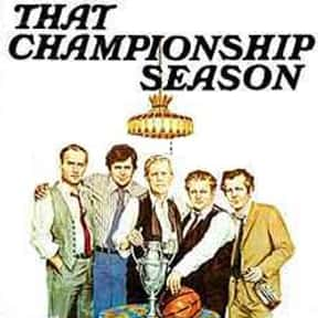 That Championship Season is listed (or ranked) 20 on the list The Best Broadway Plays of the 70s